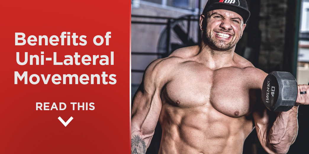 Benefits of Unilateral Movements