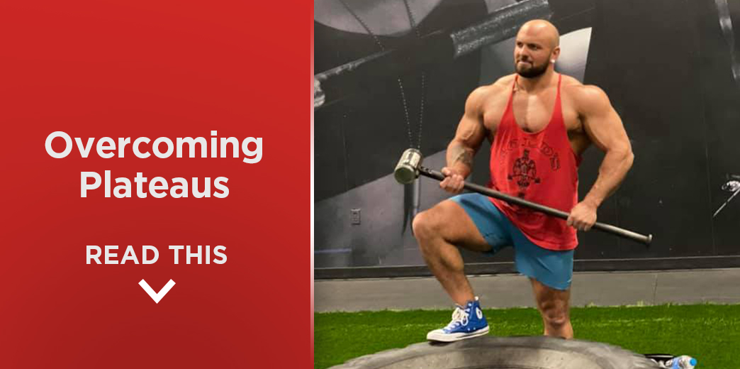 Overcoming Plateaus