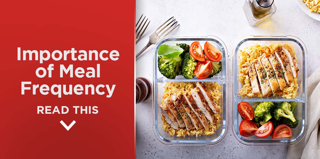 Importance of Meal Frequency